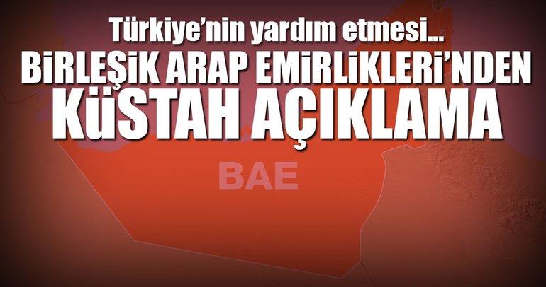 BAE: Katar'ın Türkiye ve İran'dan yardım talep etmesi...