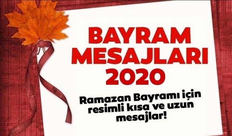 BAYRAM KUTLAMA MESAJLARI! 2020 Resimli Ramazan Bayramı Mesajları ve Sözleri! Kısa Uzun Bayram Mesajı