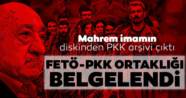 FETÖ-PKK ortaklığı kanıtlandı! Mahrem imamın hard diskinden PKK arşivi çıktı