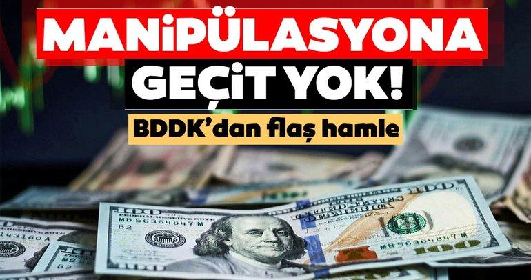 SON DAKİKA! BDDK harekete geçti: Manipülasyona geçit yok!