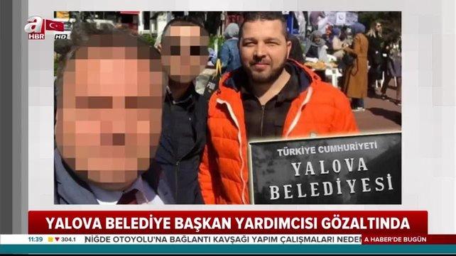 Son dakika! CHP'li Yalova Belediyesi'nde 4 gözaltı! 22 Milyonluk vurgunda flaş gelişme   Video