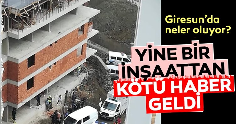 Giresun'da son 20 günde 3 işçi inşaattan düşerek hayatlarını kaybetti