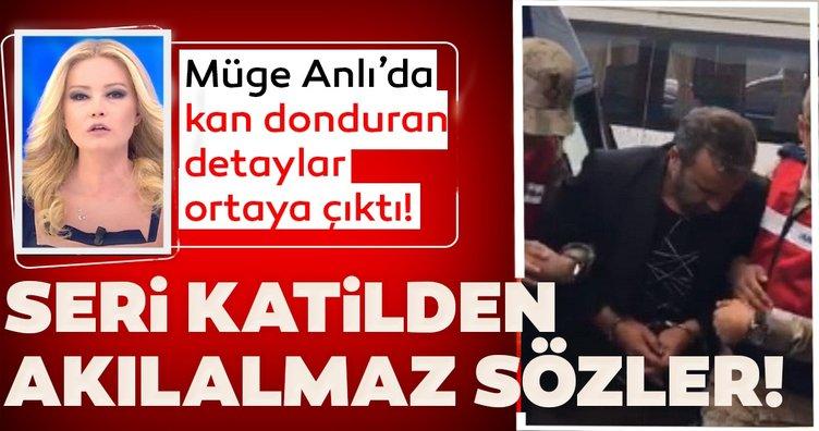 Son dakika haberi: Müge Anlı'da ortaya çıkan seri katilden akılalmaz sözler! Tüyler ürpertici olayda yeni gelişme!