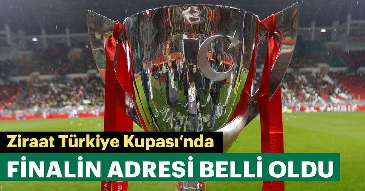 Ziraat Türkiye Kupası Finali Sivas'ta oynanacak!