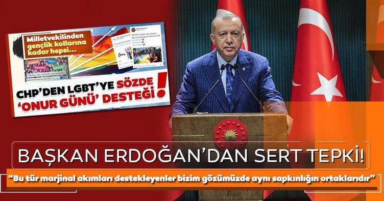 Başkan Erdoğan'dan CHP'li siyasetçilere ve LGBT hareketine destek verenlere sert tepki!