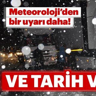 Meteoroloji'den hava durumu için son dakika uyarısı! Dışarı çıkacaklar dikkat! Kar ne zaman yağacak?
