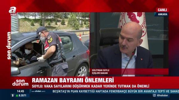 SON DAKİKA: İçişleri Bakanı Süleyman Soylu'dan Ramazan Bayramı ve kısıtlama saati açıklaması