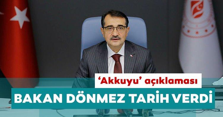 Enerji ve Tabii Kaynaklar Bakanı Fatih Dönmez'den 'Akkuyu' açıklaması