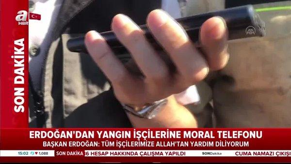 Cumhurbaşkanı Erdoğan'dan yangın işçilerine moral telefonu | Video