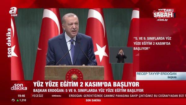 Başkan Erdoğan'dan yüz yüze eğitim ve yerli aşı açıklaması | Video