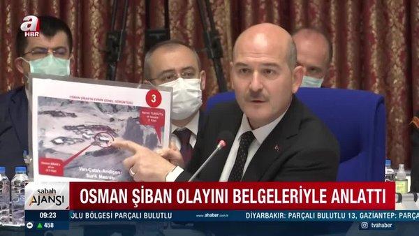 Son Dakika! İçişleri Bakanı Soylu'dan 'Osman Şiban' açıklaması