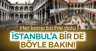 Her karışı tarihle dolu İstanbul'a bir de böyle bakın!