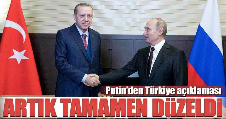 Putin: İkili ilişkilerimiz eski haline döndü