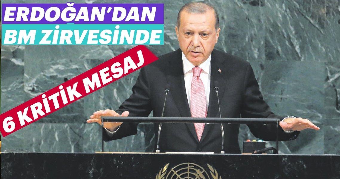 Erdoğan'dan BM zirvesinde 6 mesaj
