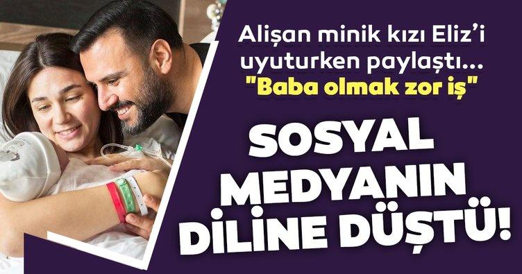 Şarkıcı Alişan yeni doğan kızı Eliz'i uyuturken paylaşınca sosyal medyanın diline düştü! Alişan Baba olmak zor iş dedirtti...
