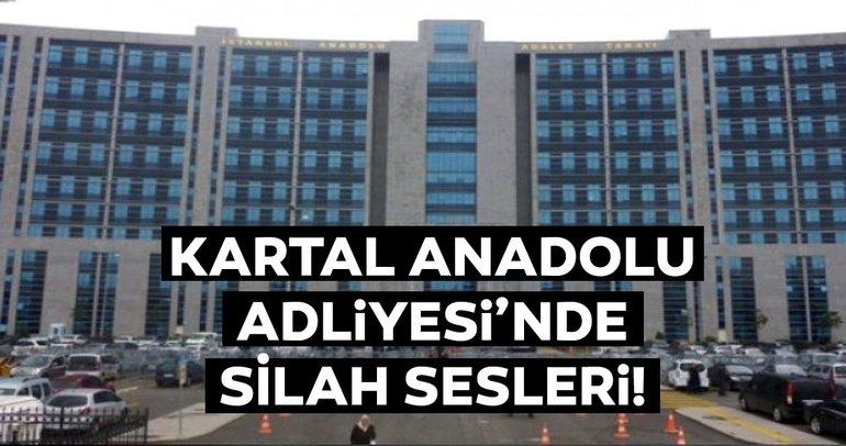 Son dakika: Kartal Anadolu Adliyesi'nde silah sesleri!
