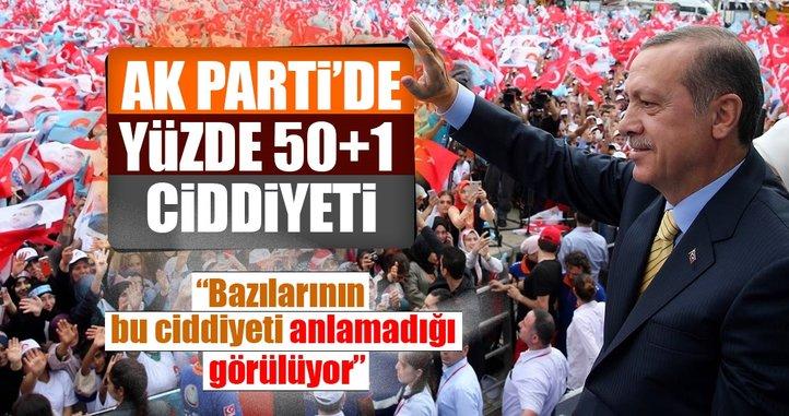 AK Parti'de yüzde 50+1 ciddiyeti
