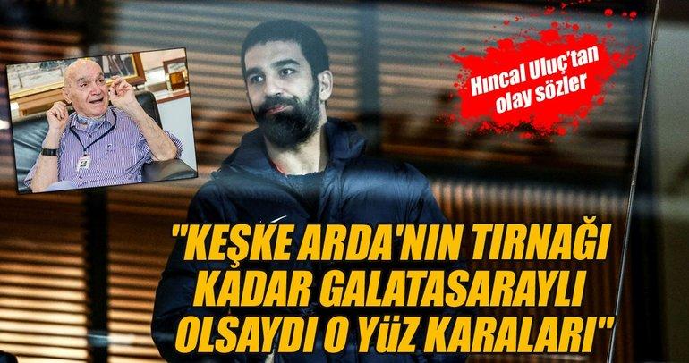 Hıncal Uluç: Galatasaray'a santrfor lazım!