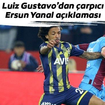 Luiz Gustavo'dan çarpıcı Ersun Yanal açıklaması