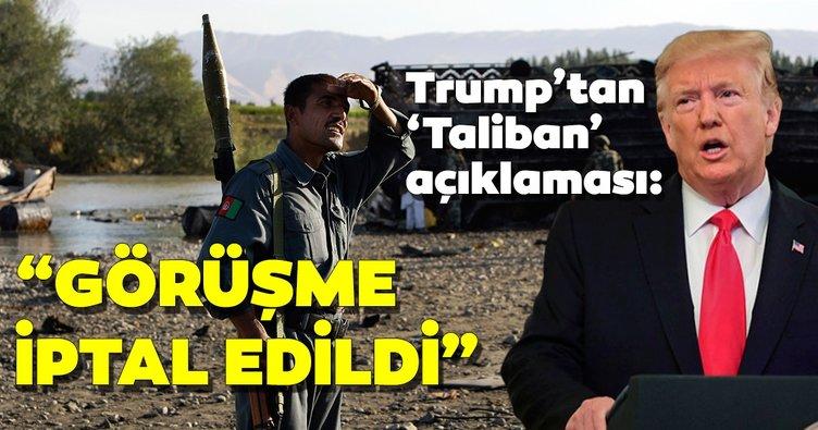 Trump'tan Taliban ile görüşmenin iyi olacağını düşünmüştüm açıklaması