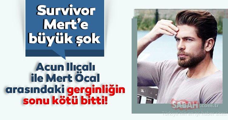 Survivor Mert'e büyük şok: Acun Ilıcalı ile Survivor Mert Öcal arasında yaşanan gerginliğin sonu kötü bitti!