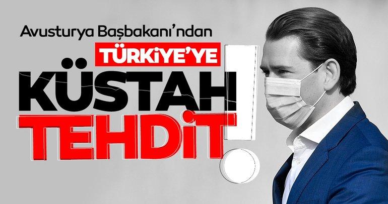 Son dakika haberi: Avusturya Başbakanı Kurz'dan Türkiye hakkında küstah çıkış ve tehdit!