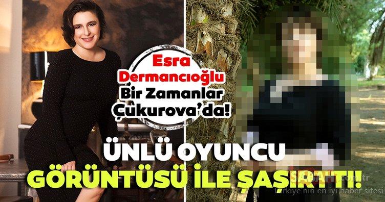 Ünlü oyuncu Esra Dermancıoğlu Bir Zamanlar Çukurova'nın Behice Hekimoğlu'su oldu! İşte Esra Dermancıoğlu'nun değişimi...