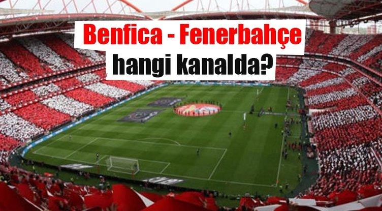 Benfica - Fenerbahçe muhtemel 11'leri! Benfica - Fenerbahçe maçı saat kaçta hangi kanalda yayınlanacak?