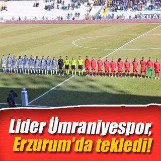 Lider Ümraniyespor, Erzurum'da tekledi!