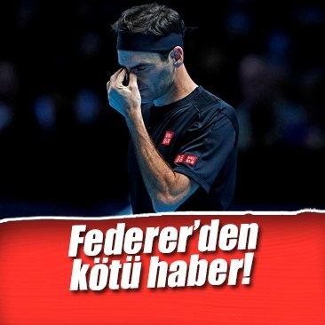 Federer'den kötü haber!