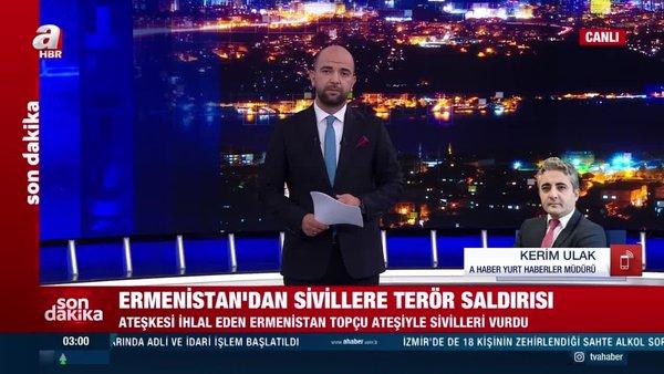 Ermenistan'dan sivillere terör saldırısı