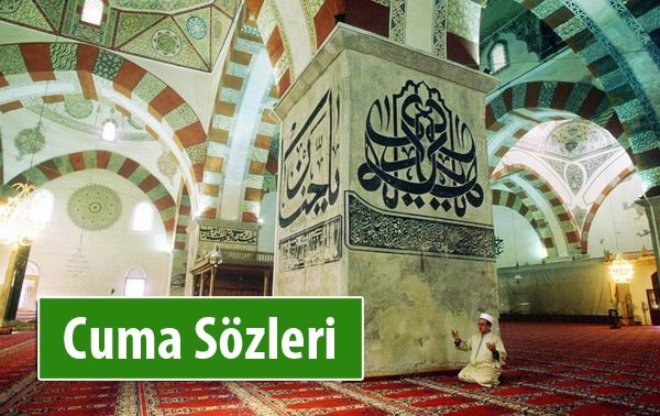 Cuma Sözleri 2016 - Cuma Mesajları ve Cuma'ya dair her şey...