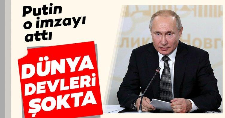 Dünya devletleri şokta... Putin o imzayı attı