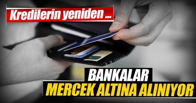 BDDK bankaları mercek altına aldı