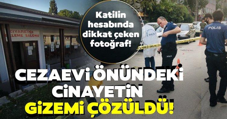 Son dakika haberi: Cezaevi önündeki cinayette gerçek ortaya çıktı! Katilin hesabında dikkat çeken fotoğraf