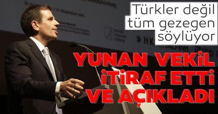 Yunan vekil itiraf etti ve açıkladı! Türkler değil tüm gezegen söylüyor