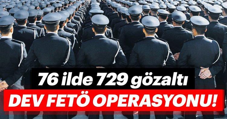 Dev FETÖ operasyonu 76 ilde 729 gözaltı