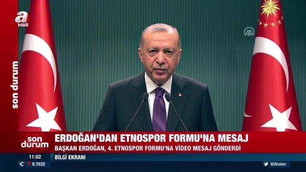 SON DAKİKA: Cumhurbaşkanı Erdoğan'dan Etnospor Forumu'na mesaj