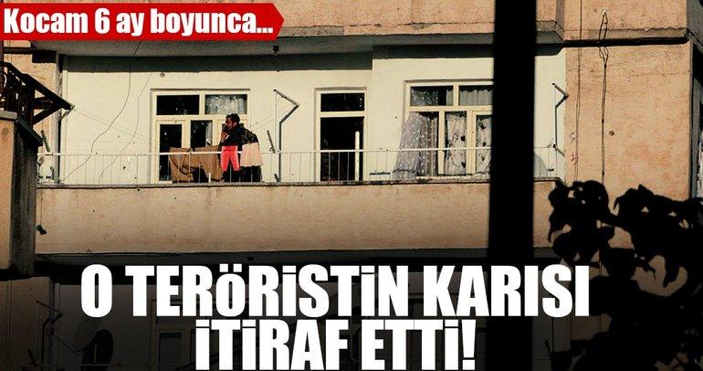 Son dakika haberi: Teröristin karısı itiraf etti!