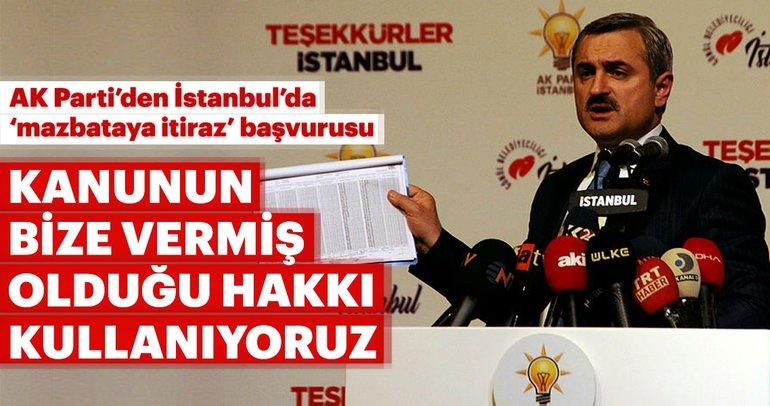 Son dakika: AK Parti'den 'mazbataya itiraz' başvurusu
