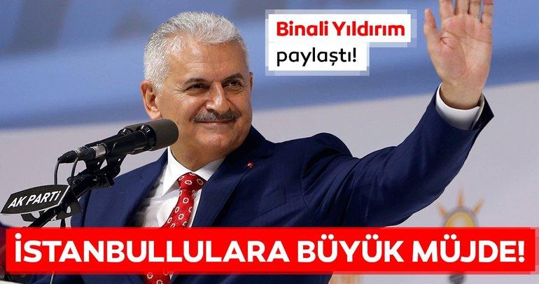 Binali Yıldırım'dan son dakika müjdeli haber geldi! İstanbulluları sevindirecek haber