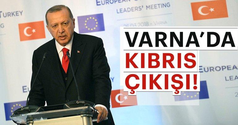 Cumhurbaşkanı Erdoğan'dan Varna'da AB'ye Kıbrıs çıkışı