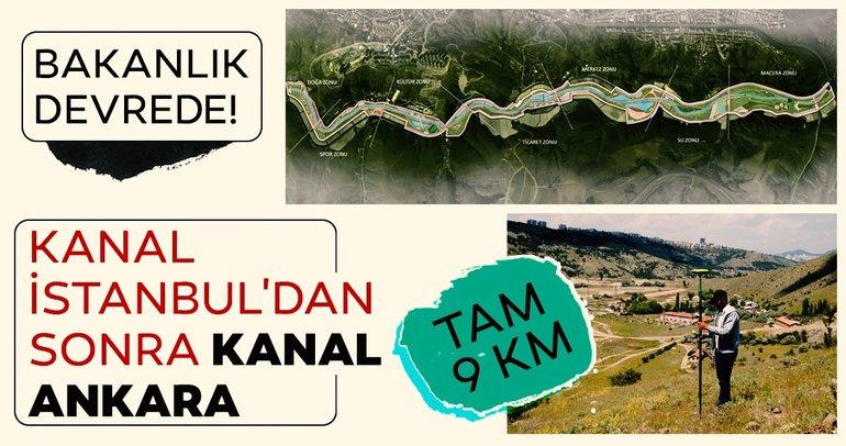 Kanal İstanbul'dan sonra Kanal Ankara...