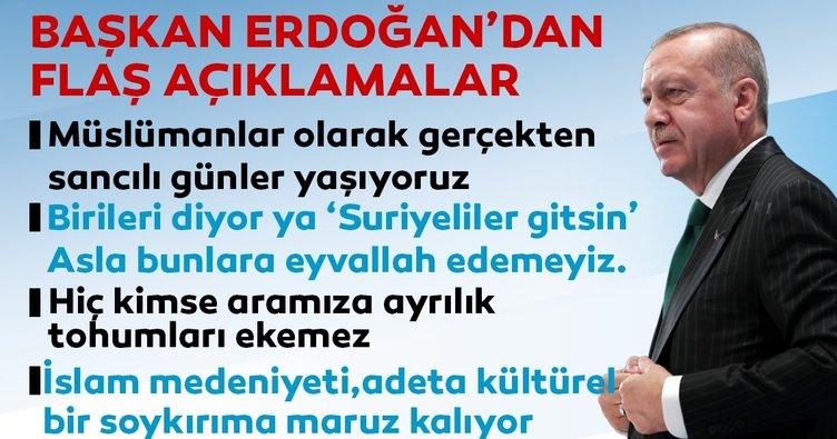 Başkan Erdoğan: Hiç kimse bizim aramıza ayrılık tohumları ekemez