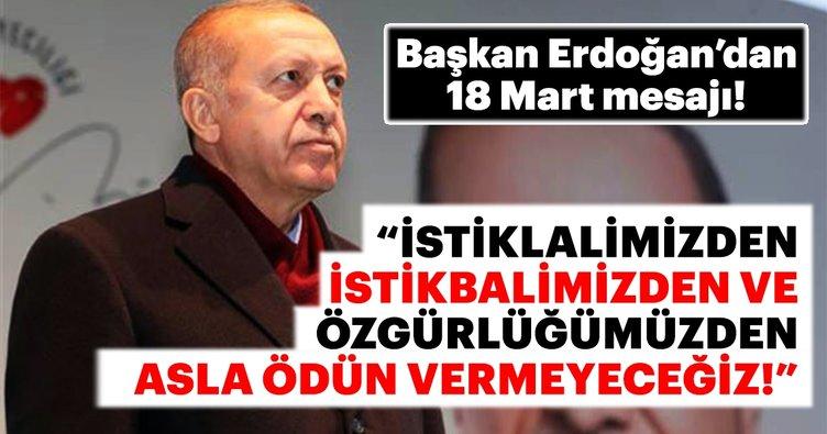 Cumhurbaşkanı Erdoğan'dan 18 Mart mesajı!