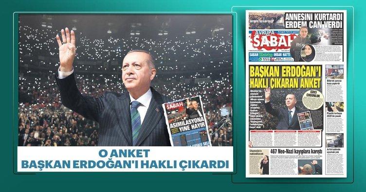 Başkan Erdoğan'ı haklı çıkaran anket