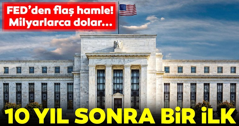 Fed'den flaş hamle! 10 yıldır yapıyordu...