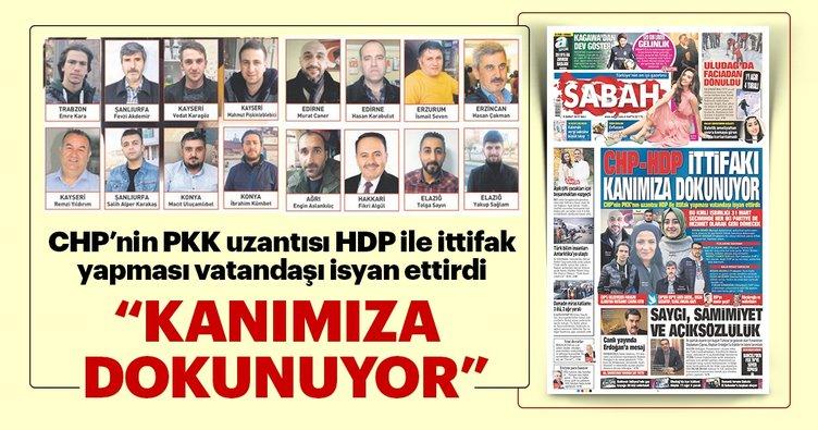 CHP-HDP ittifakı kanımızadokunuyor