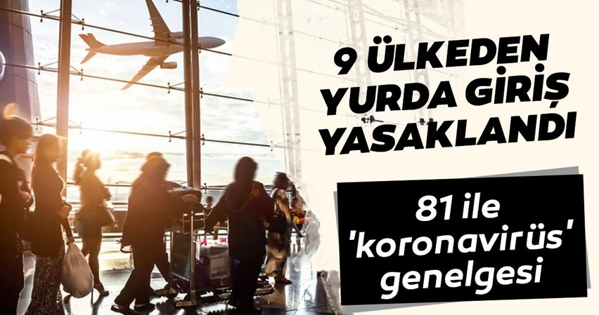 İçişleri Bakanlığı duyurdu: Türkiye'ye yolcu girişleri tüm hudut kapılarından durduruldu