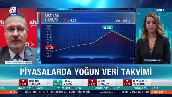 Piyasalarda beklentiler neler? Borsa İstanbul'da yükseliş sürecek mi?